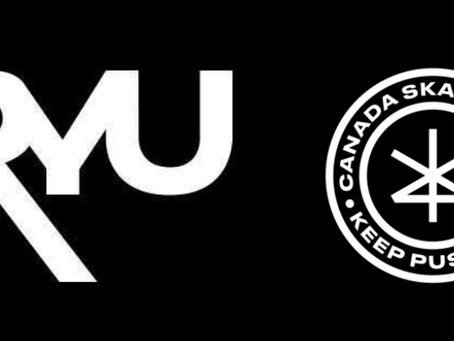 Canada Skateboard Announces        Multi-Year Partnership with RYU