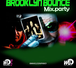 BROOKLYN BOUNCE MIX PARTY 2021 Mixed by