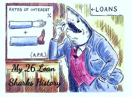 My 26 Loan Sharks History