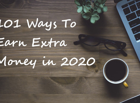 Best 101 Ways To Earn Extra Money in 2020