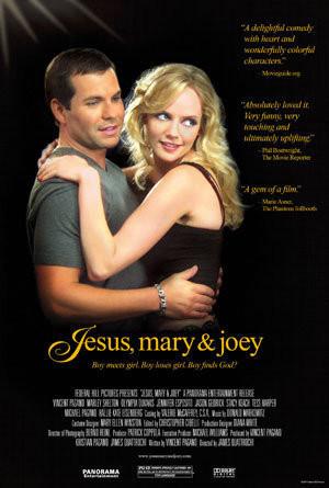 Jesus, Mary & Joey