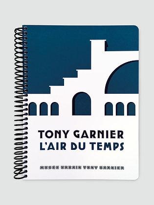 TONY GARNIER L'AIR DU TEMPS