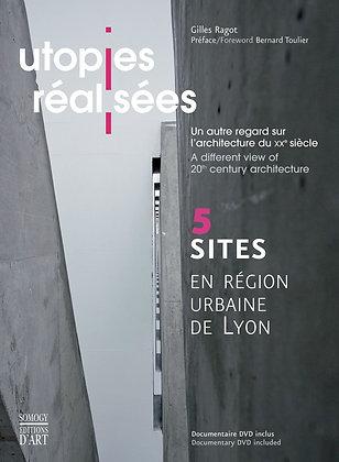 UTOPIES RÉALISÉES UNAUTRE REGARD SUR L'ARCHITECTURE DU XXe SIÈCLE
