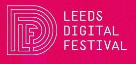 Celebrating Technology in the North: Leeds Digital Festival!