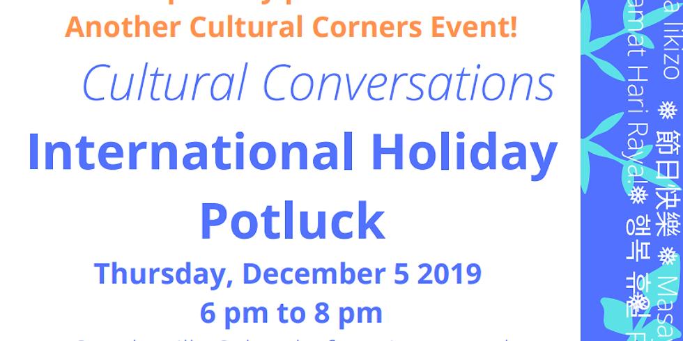 Cultural Conversations International Holiday Potluck