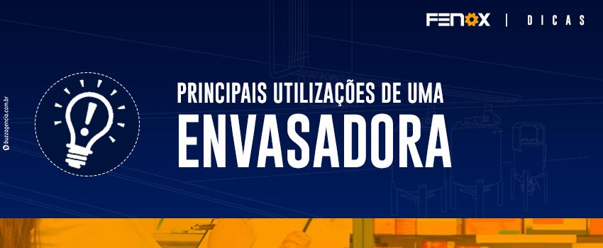 PRINCIPAIS UTILIZAÇÕES DE UMA ENVASADORA DE PRODUTOS QUÍMICOS