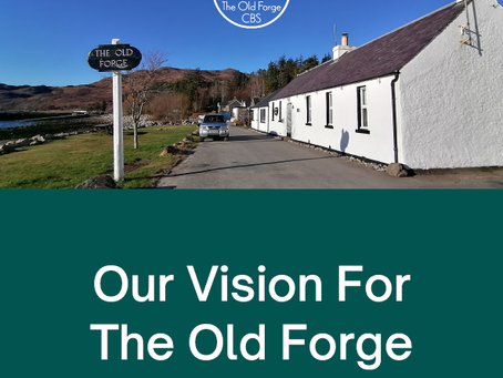Our Vision for The Old Forge