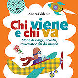 """""""Chi viene e chi va"""" il nuovo libro di Andrea Valente"""