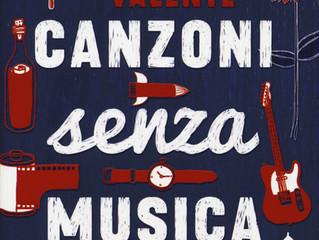 """""""Canzoni senza musica. Trenta racconti con il sorriso in sottofondo"""" di Andrea Valente"""