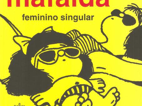 """""""Mafalda Femenino Singular"""" se editó en Brasil"""