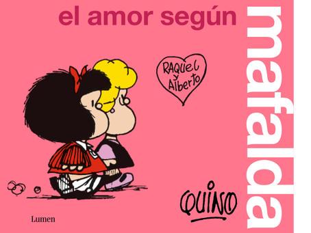 """""""El amor según Mafalda"""". Todo está en Mafalda, también el amor. El nuevo libro."""