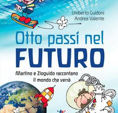 Otto passi nel futuro di Andrea Valente e Umberto Guidoni