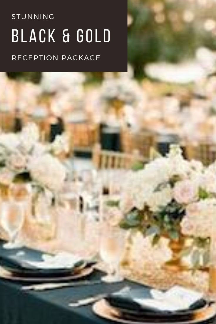 Black and gold Reception Package