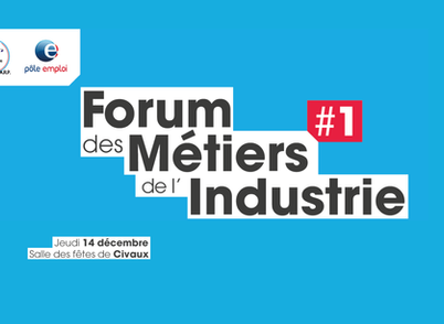 [Save the Date] 1er Forum des Métiers de l'Industrie à Civaux
