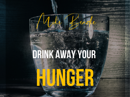 Drink away your hunger