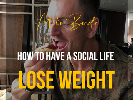 How to have a social life and lose weight
