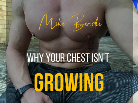 Why Your Chest Isn't Growing
