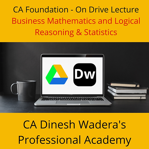 Business Mathematics and Logical Reasoning & Statistics - CA Foundation -OnDrive