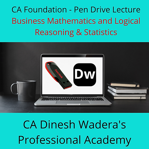 Business Mathematics, Logical Reasoning & Statistics - CA Foundation - Pen Drive
