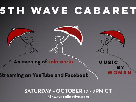 Program Notes for 5th Wave Cabaret