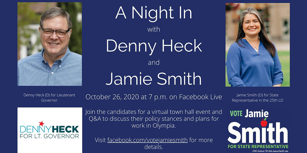A Night In with Denny Heck and Jamie Smith!
