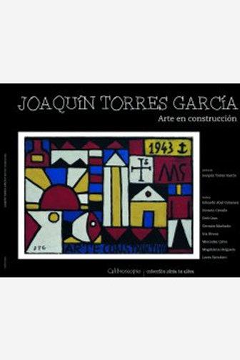 Joaquín Torres García. Arte en construcción