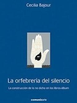 La orfebrería del silencio
