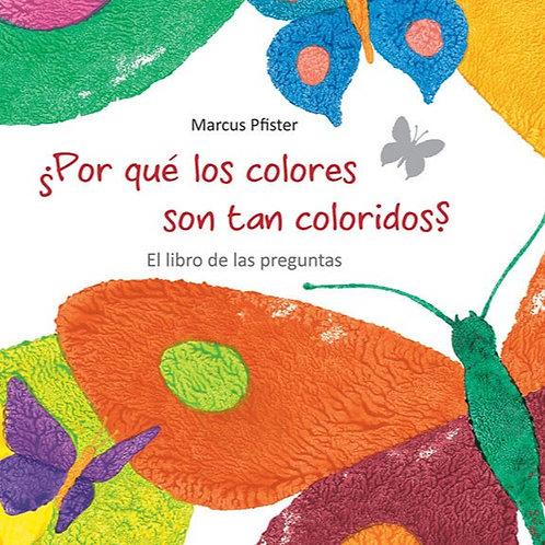 ¿Por qué los colores son tan coloridos?