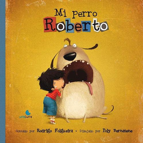 Mi perro Roberto