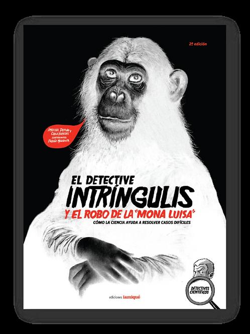 """El detective Intringulis y el robo de la """"Mona Luisa"""""""