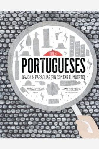 Tres portugueses bajo un paraguas (sin contar el muerto)