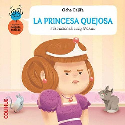 La princesa quejosa
