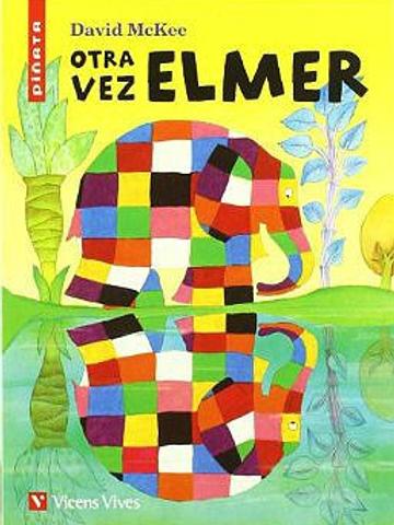 Otra vez Elmer