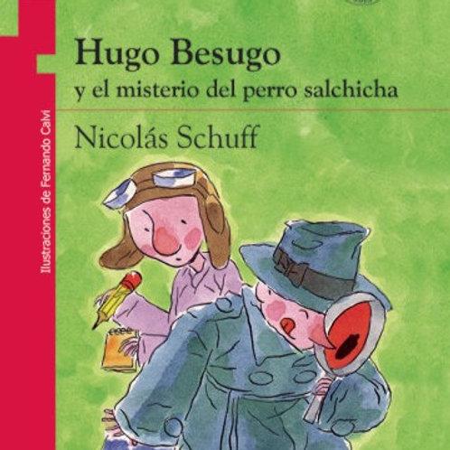 Hugo Besugo y el misterio del perro salchicha