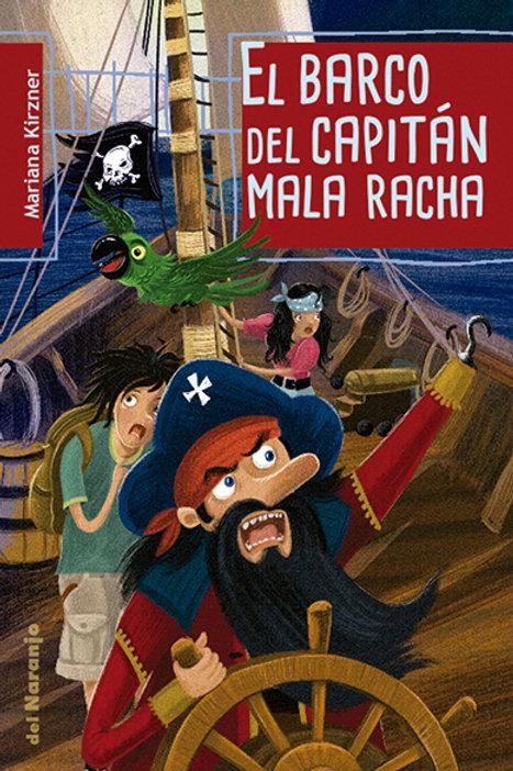 El barco del capitán Mala Racha