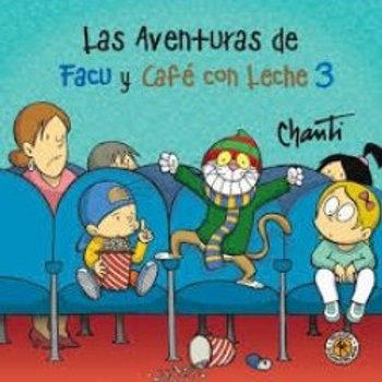 Las aventuras de Facu y Café conLeche 3