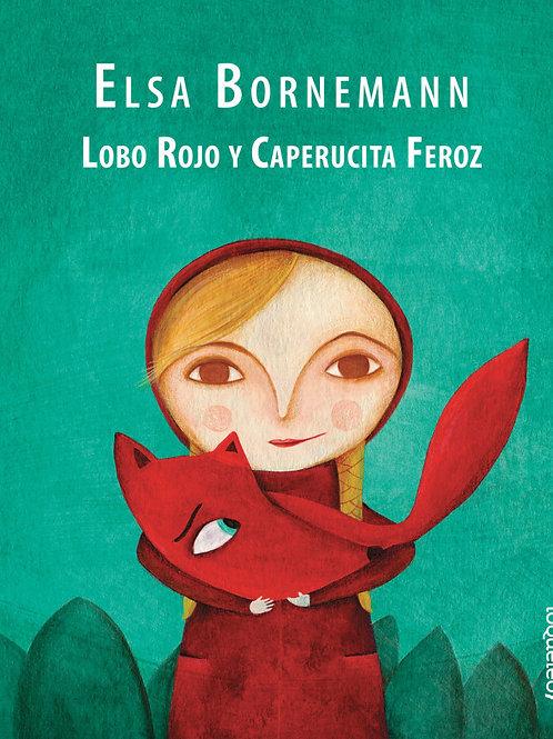 Lobo Rojo y Caperucita Feroz
