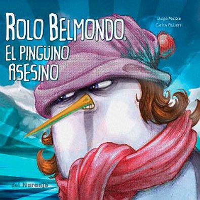 Rolo Belmondo, el pingüino asesino