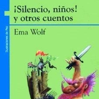 ¡Silencio niños! y otros cuentos