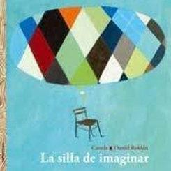 La silla de imaginar (R)
