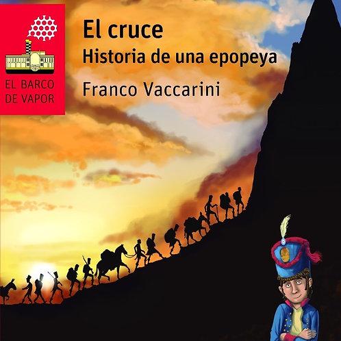 El cruce. Historia de una epopeya
