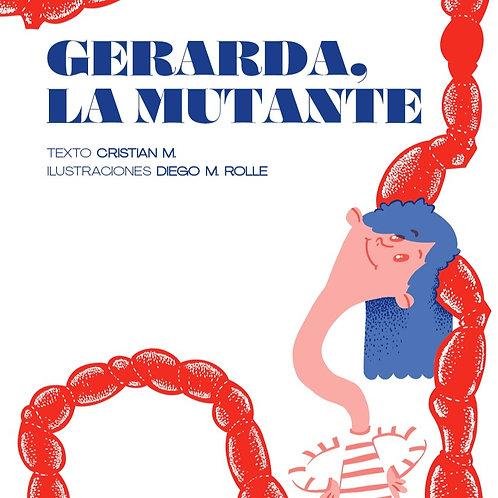 Gerarda, la mutante