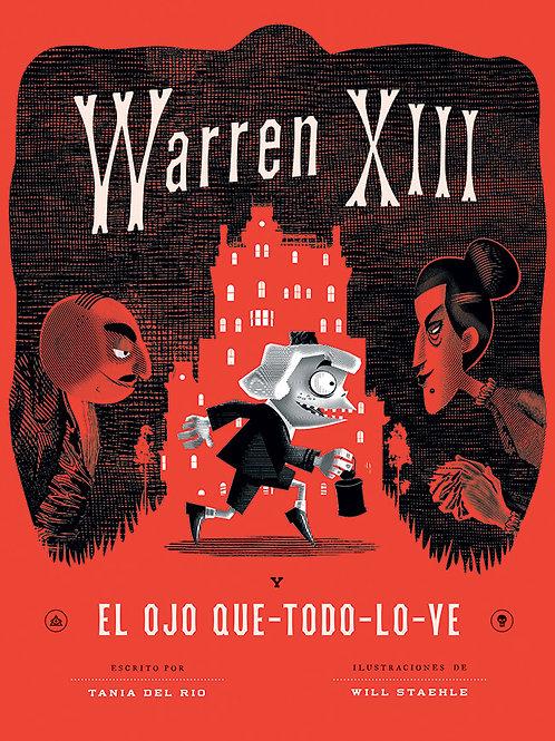 Warren XIII. El ojo que todo lo ve