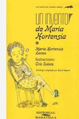 Un invento de Maria Hortensia