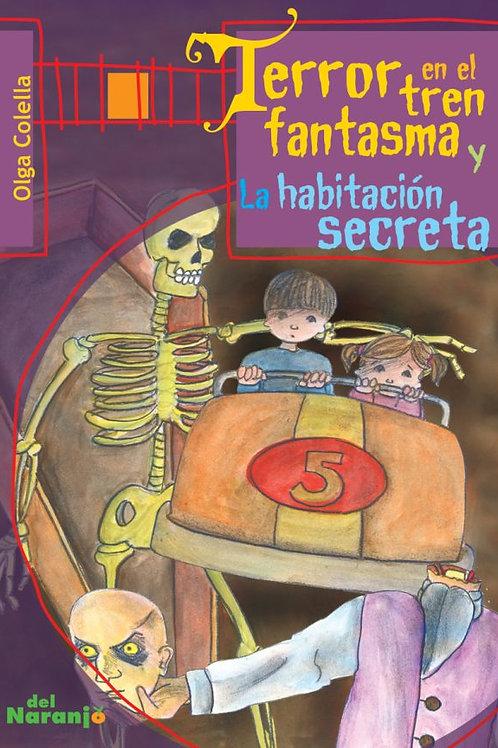Terror en el tren fantasma y La habitación secreta