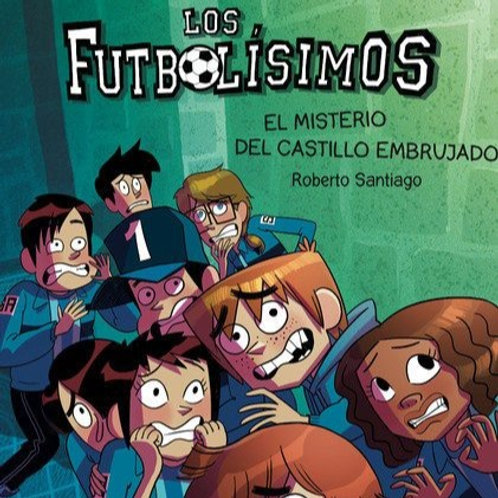 Los futbolísimos 6 - El misterio del castillo