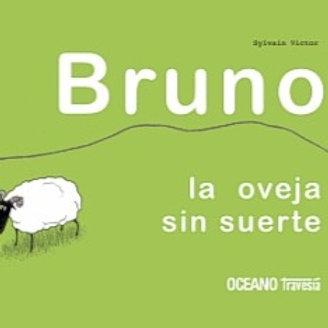 Bruno, la oveja sin suerte