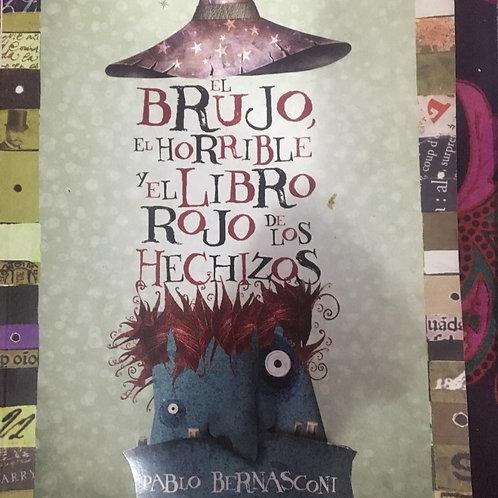 El brujo horrible y el libro rojo de los hechizos