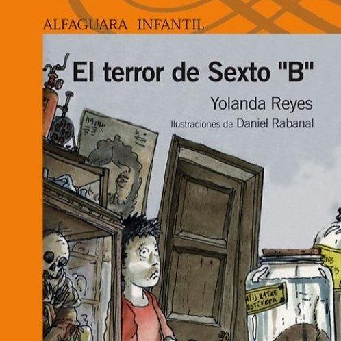 """El terror de Sexto """"B"""""""