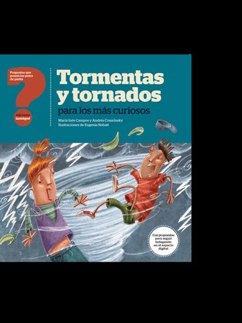 Tormentas y tornados para los más curiosos